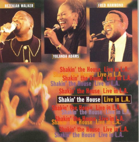 Shakin' the House…Live in L.A.